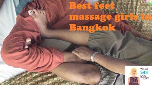 best feet massage girls in Bangkok